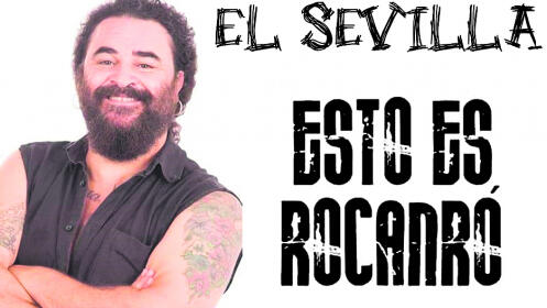 Entradas EL SEVILLA - ESTO ES ROCANRÓ en Santiago. Domingo 11 noviembre ¡Oferta limitada!