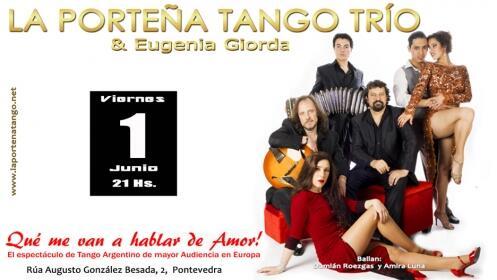Entradas LA PORTEÑA TANGO. Pontevedra. Viernes 1 de junio ¡Oferta limitada!