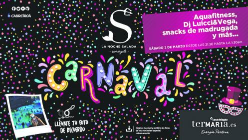 Entradas Noche Salada Carnaval 2 de marzo ¡Oferta limitada!