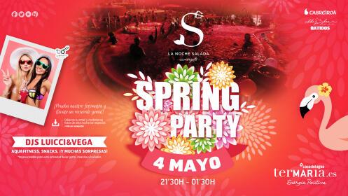 Entradas Noche Salada Spring Party 4 mayo ¡Oferta limitada!