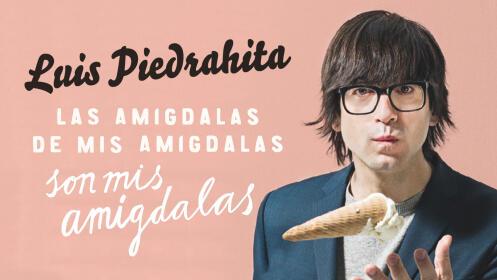 Entradas LUIS PIEDRAHITA en Vilagarcía Sábado 6 de abril ¡Oferta limitada!