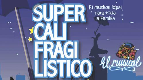 Entradas SUPERCALIFRAGILÍSTICO - EL MUSICAL en Torroso-Mos. Domingo 10 de marzo ¡Oferta limitada!